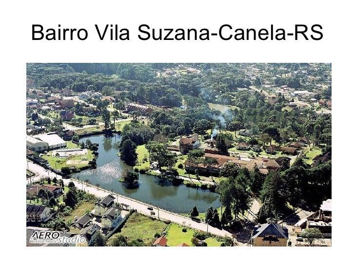 Bairro Vila Suzana-Canela-RS