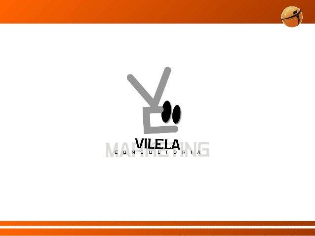 APRESENTAÇÃOFundada em 2008, a Vilela Consultoria & Marketing nasceu com o propósito depromover soluções em treinamento e...