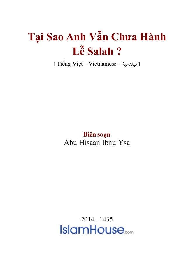 Tại Sao Anh Vẫn Chưa Hành Lễ Salah ? ] Tiếng Việt – Vietnamese – فيتنامية [ Biên soạn Abu Hisaan Ibnu Ysa 2014 - 1435