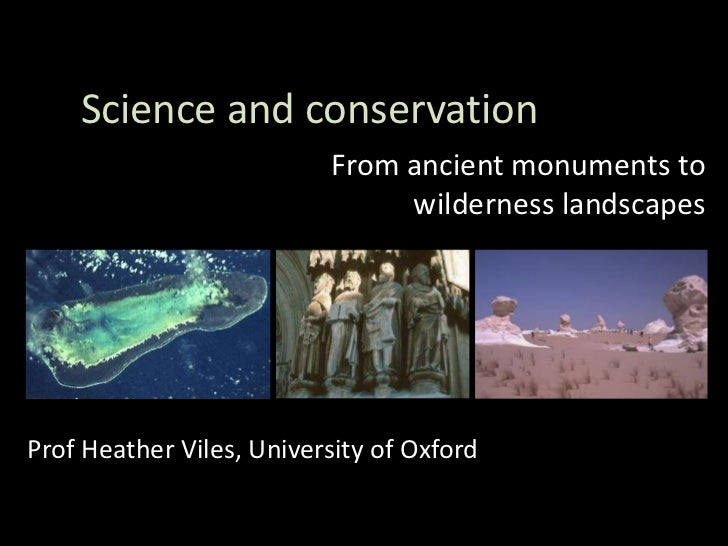 Science and conservation                          From ancient monuments to                               wilderness lands...