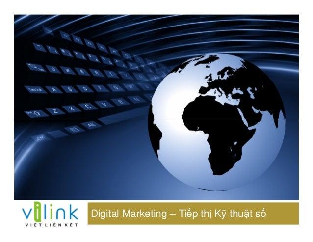 Digital Marketing – Ti p th K thu t s