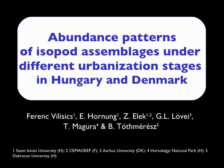 Abundance patterns of isopod assemblages under  different urbanization stages  in Hungary and Denmark Ferenc  V ilisics 1 ...