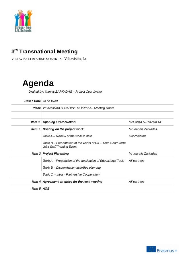 Elegant 3rd Transnational Meeting VILKAVISKIO PRADINE MOKYKLA   Vilkaviskis, Lt Agenda  Drafted By: Yiannis ZARKADAS Within Draft Meeting Agenda