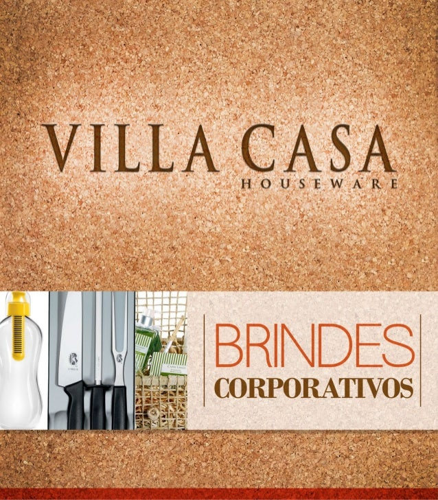 LINHAPROMO  VILLA CASA Aproveitando sempre as boas oportunidades no mercado a Villa Casa trabalha com uma série de produto...