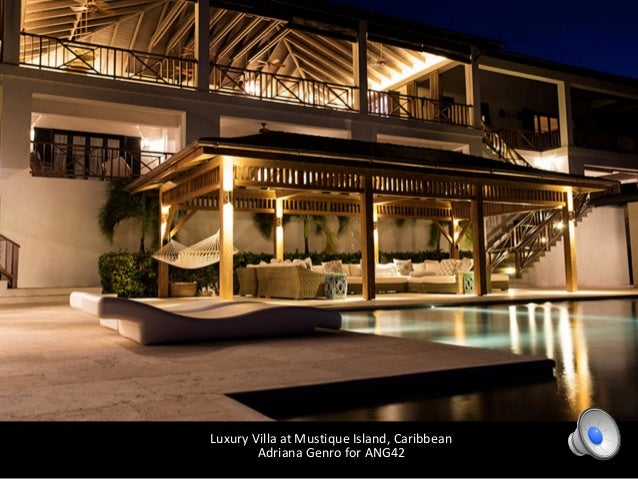 Luxury Villa at Mustique Island, Caribbean Adriana Genro for ANG42