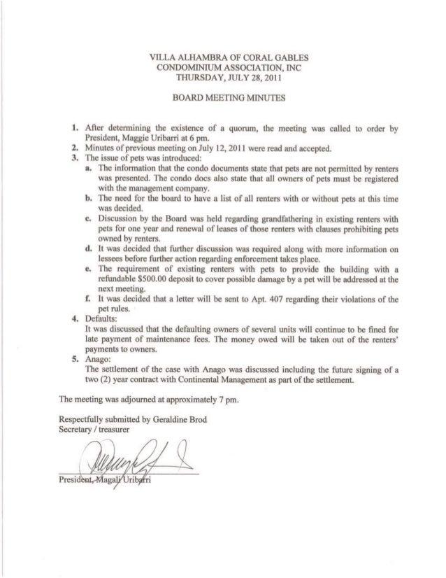 VILLA ALHAMBRA OF CORAL GABLES CONDOMINIUM ASSOCIATION,  INC THURSDAY,  JULY 28, 2011  BOARD MEETING MINUTES  1. Afler dete...