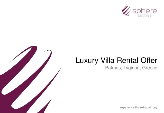 Luxury Villa Rental Offer Patmos, Lyginou, Greece experience the extraordinary