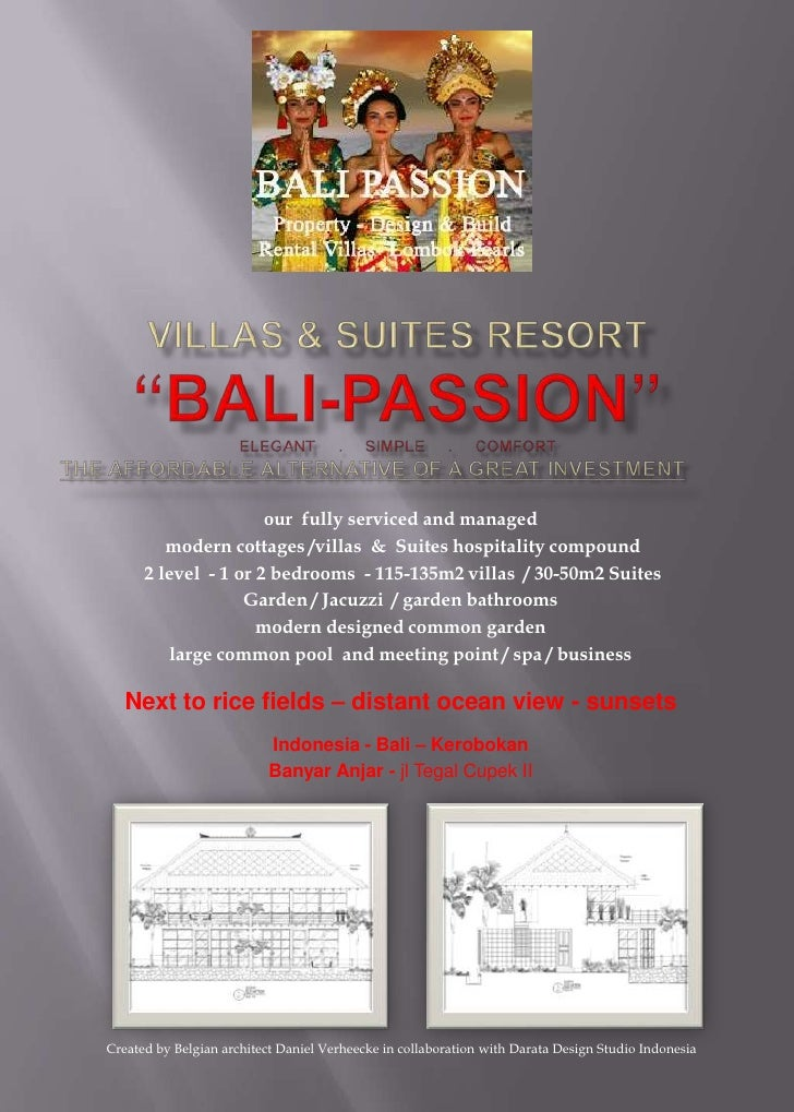 "VillaS & SUITES resort""Bali-Passion""ELEGANT     .     SIMPLE     .     COMFORTthe affordable alternative OF A GREAT INVEST..."