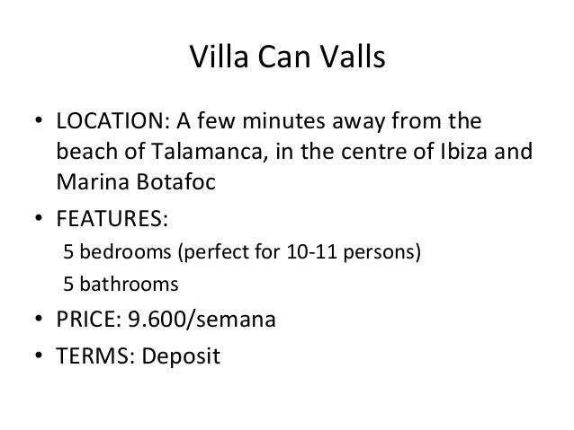 Villa Can Valls • LOCATION: A few minutes away from the beach of Talamanca, in the centre ...