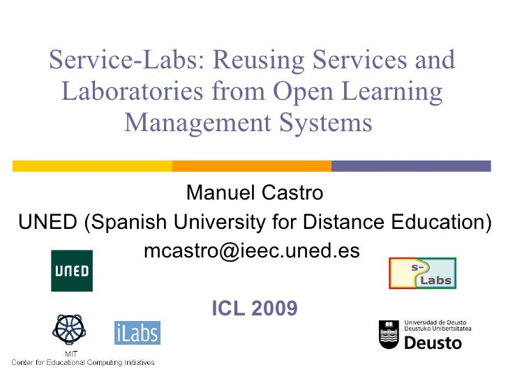 Service-Labs: Reusing Services and Laboratories from Open Learning Management Systems  Manuel Castro UNED ( Spanish Univer...