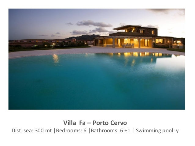 Villa Fa – Porto Cervo Dist. sea: 300 mt |Bedrooms: 6 |Bathrooms: 6 +1 | Swimming pool: y