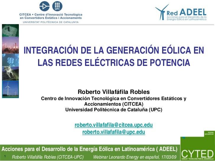 INTEGRACIÓN DE LA GENERACIÓN EÓLICA EN               LAS REDES ELÉCTRICAS DE POTENCIA                                     ...