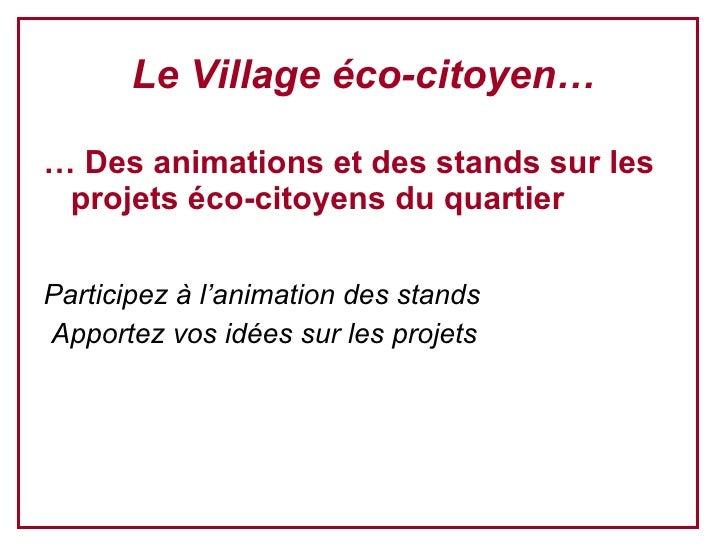 Village Eco Prg Du 17 DéC08 Vs Finale Slide 2