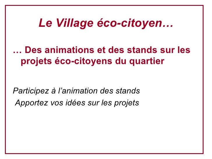 Village Eco Prg Du 17 DéC08 Vs Maj 08 12 08 Slide 2
