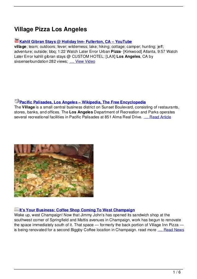 Village Pizza Los Angeles    Kahlil Gibran Stays @ Holiday Inn- Fullerton, CA – YouTubevillage; team; outdoors; fever; wil...