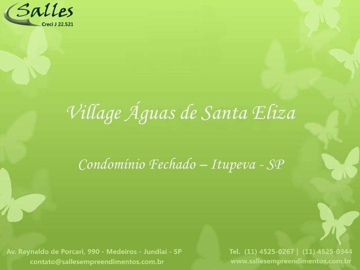 Village Águas de Santa Eliza Condomínio Fechado – Itupeva - SP