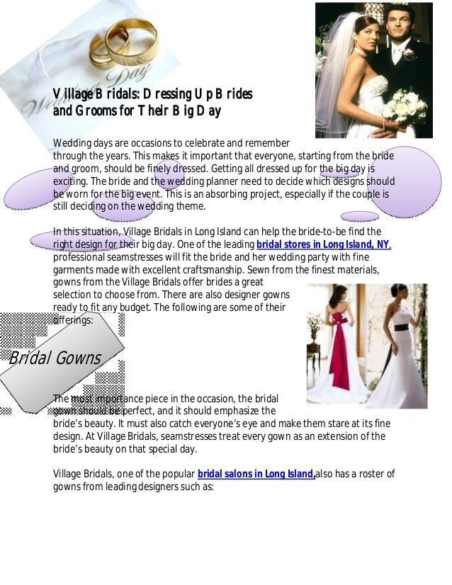 Bridal Gowns Village Bridals: Dressing Up Brides and Grooms for Their Big Day Wedding days are occasions to celebrate and ...