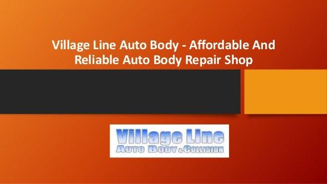 Village Auto Body >> Village Line Auto Body Affordable And Reliable Auto Body