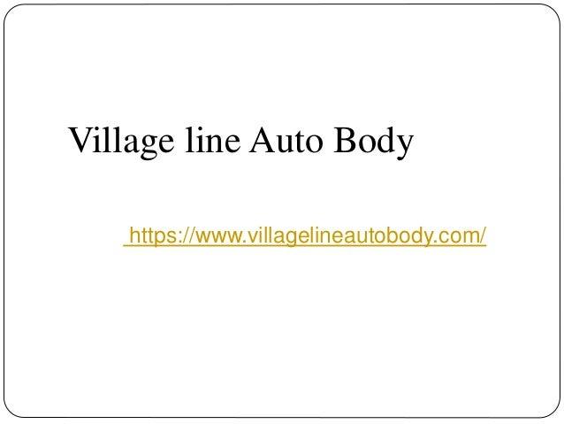Village Auto Body >> Village Line Auto Body Auto Body Repair In Amityville Ny