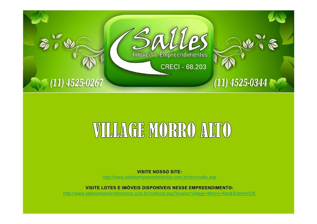 VISITE NOSSO SITE:                  http://www.sallesempreendimentos.com.br/morroalto.asp           VISITE LOTES E IMÓVEIS...