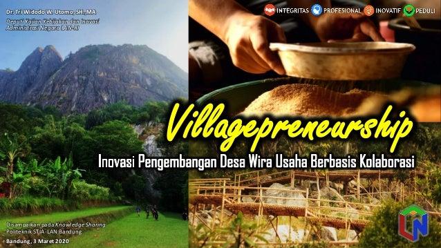 Powerpoint Templates Page 1 Villagepreneurship Disampaikan pada Knowledge Sharing Politeknik STIA-LAN Bandung Bandung, 3 M...