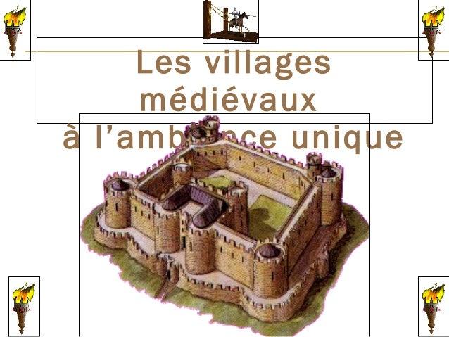 Les villages médiévaux à l'ambiance unique