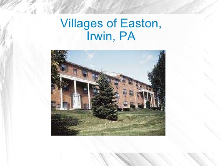 Villages of Easton, Irwin, PA