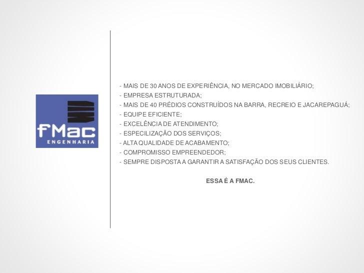- MAIS DE 30 ANOS DE EXPERIÊNCIA, NO MERCADO IMOBILIÁRIO;- EMPRESA ESTRUTURADA;- MAIS DE 40 PRÉDIOS CONSTRUÍDOS NA BARRA, ...