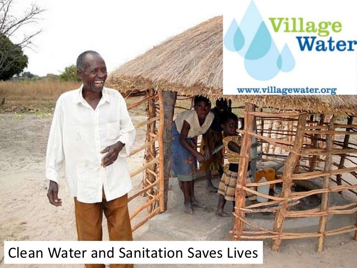 Clean Water and Sanitation Saves Lives<br />