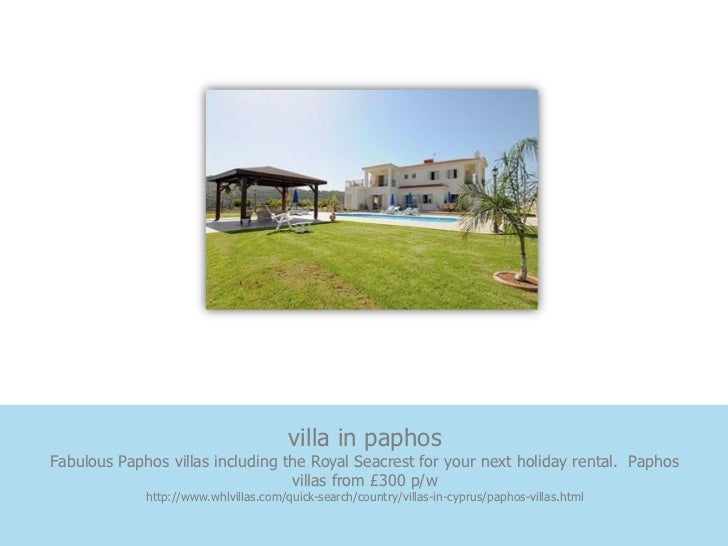 villa in paphosFabulous Paphos villas including the Royal Seacrest for your next holiday rental. Paphos                   ...