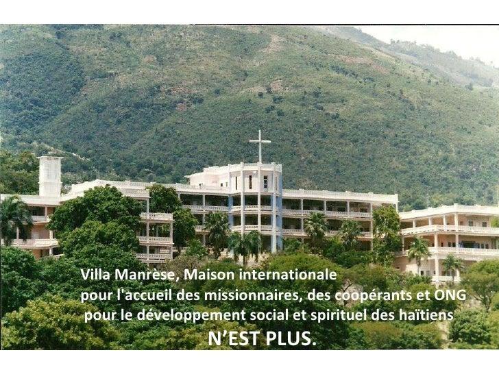 Villa Manrèse, Maison internationale  pour l'accueil des missionnaires, des coopérants et ONG pour le développement social...