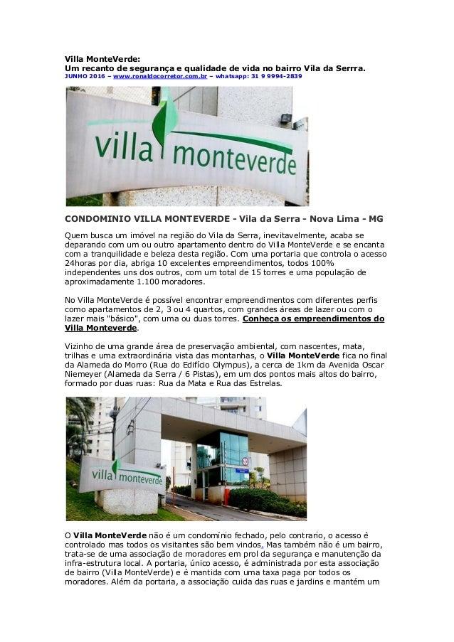 Villa MonteVerde: Um recanto de segurança e qualidade de vida no bairro Vila da Serrra. JUNHO 2016 – www.ronaldocorretor.c...