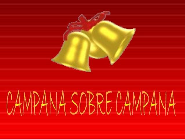 CAMPANA SOBRE CAMPANA