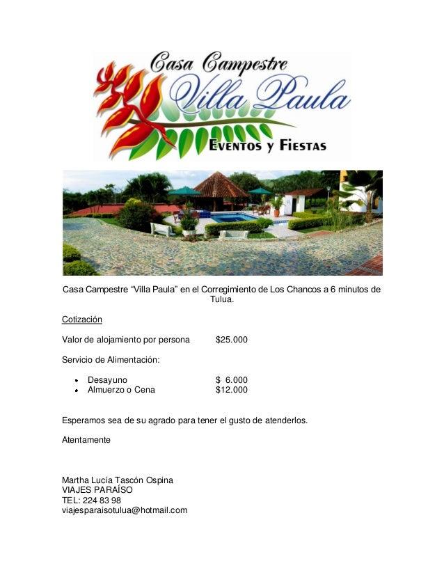 """Casa Campestre """"Villa Paula"""" en el Corregimiento de Los Chancos a 6 minutos de Tulua. Cotización Valor de alojamiento por ..."""