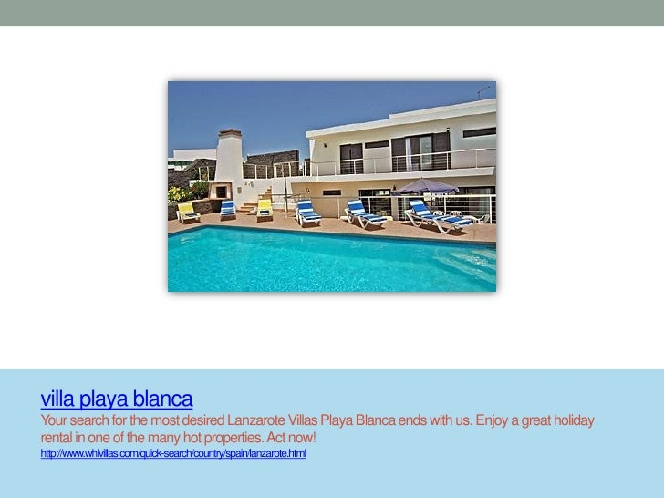 villa playa blancaYour search for the most desired Lanzarote Villas Playa Blanca ends with us. Enjoy a great holidayrental...