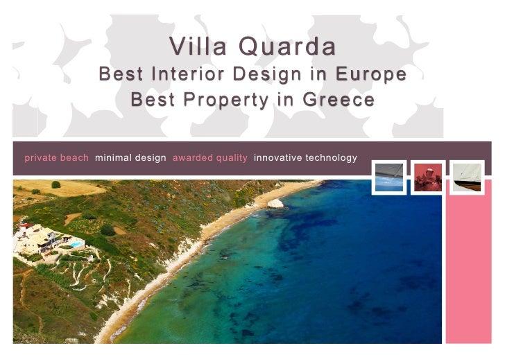 Villa Quarda              Best Interio r Design in Europe                Best Property in Greeceprivate beach minimal desi...