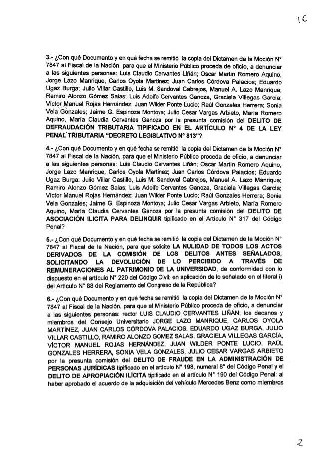 3.- ¿Con qué Documento y en qué fecha se remitió la copia del Dictamen de la Moción N° 7847 al Fiscal de la Nación.  para ...