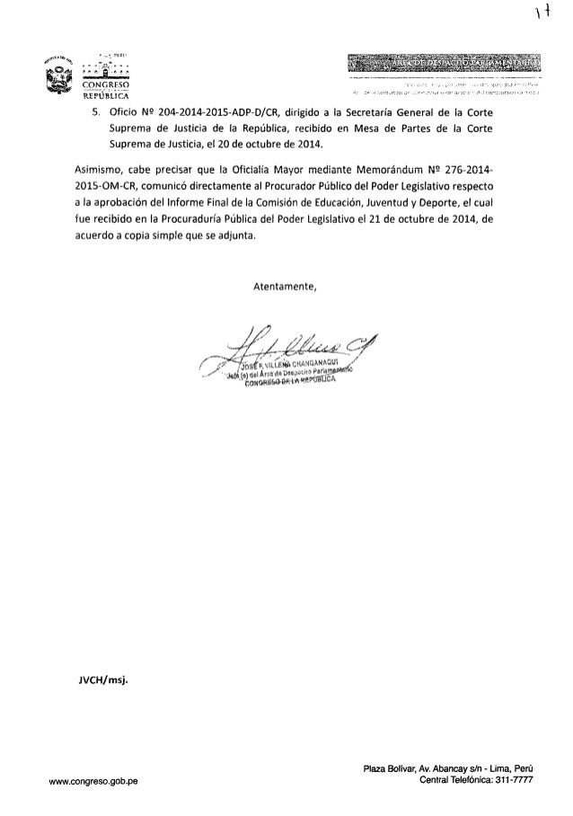 5. Oficio N9 204-2014—2015—ADP-D/ C.R,  dirigido a la Secretaría General de ia Corte Suprema de Justicia de la República,  ...