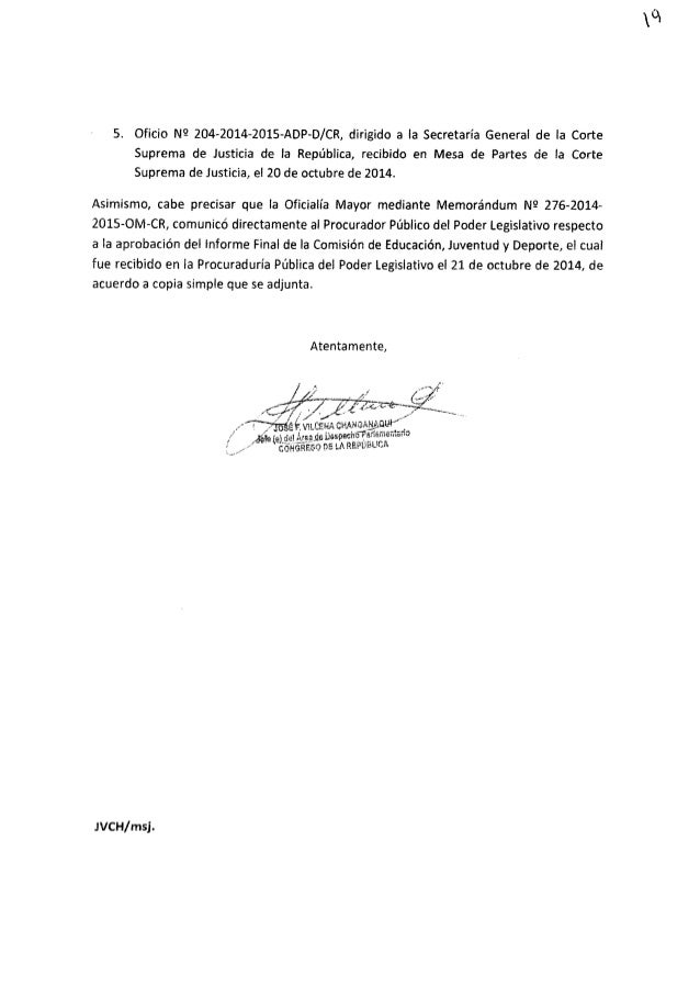 5. Oficio N9 204-2014—2015-ADP—D/ CR,  dirigido a la Secretaria General de la Corte Suprema de Justicia de la República,  ...