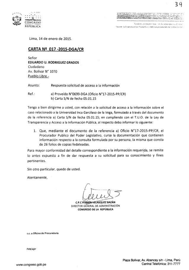 3 'i      CONQRESO  REPÚBLlCA m  , :.. ,., .., —.«. .t. . f.   Lima,  14 de enero de 2015.  CARTA N9 O17 -2015-DGA CR  Señ...