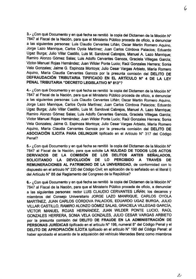 3.- ¿Con qué Documento y en que fecha se remitió la copia del Dictamen de la Moción N° 7847 al Fiscal de la Nación,  para ...