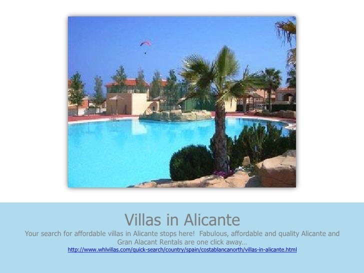 Villas in AlicanteYour search for affordable villas in Alicante stops here! Fabulous, affordable and quality Alicante and ...