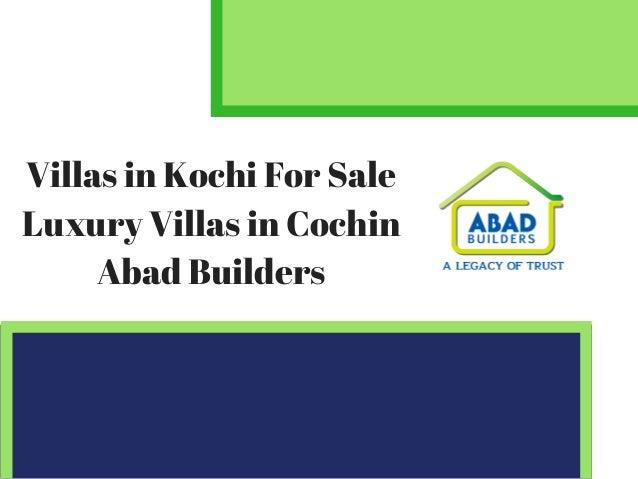Villas in Kochi For Sale Luxury Villas in Cochin Abad Builders