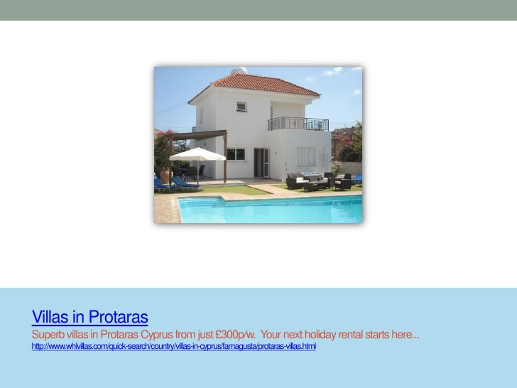 Villas in ProtarasSuperb villas in Protaras Cyprus from just £300p/w. Your next holiday rental starts here...http://www.wh...
