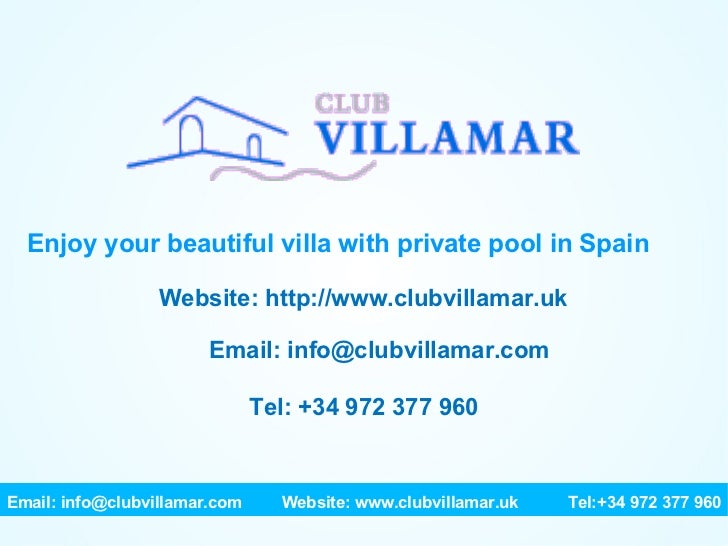 Enjoy your beautiful villa with private pool in Spain Website: http://www.clubvillamar.uk Email: info@clubvillamar.com Tel...