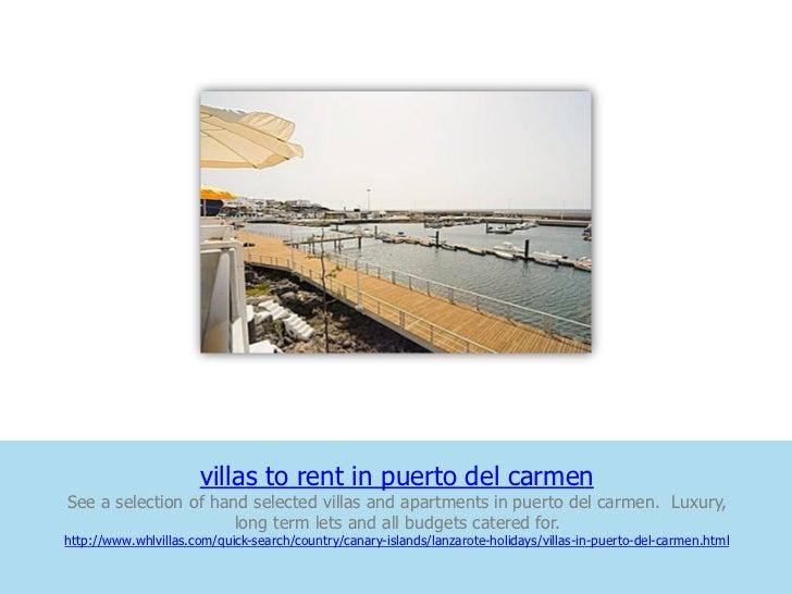 villas to rent in puerto del carmenSee a selection of hand selected villas and apartments in puerto del carmen. Luxury,   ...