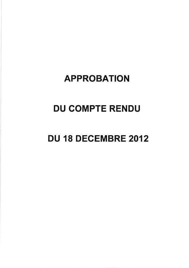 APPROBATION DU COMPTE RENDUDU 18 DECEMBRE 2012