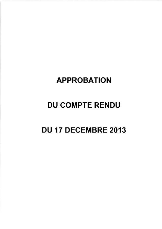 APPROBATION DU COMPTE RENDU  DU 17 DECEMBRE 201 3