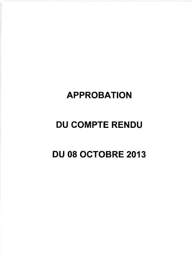 APPROBATION DU COMPTE RENDU  DU 08 OCTOBRE 201 3