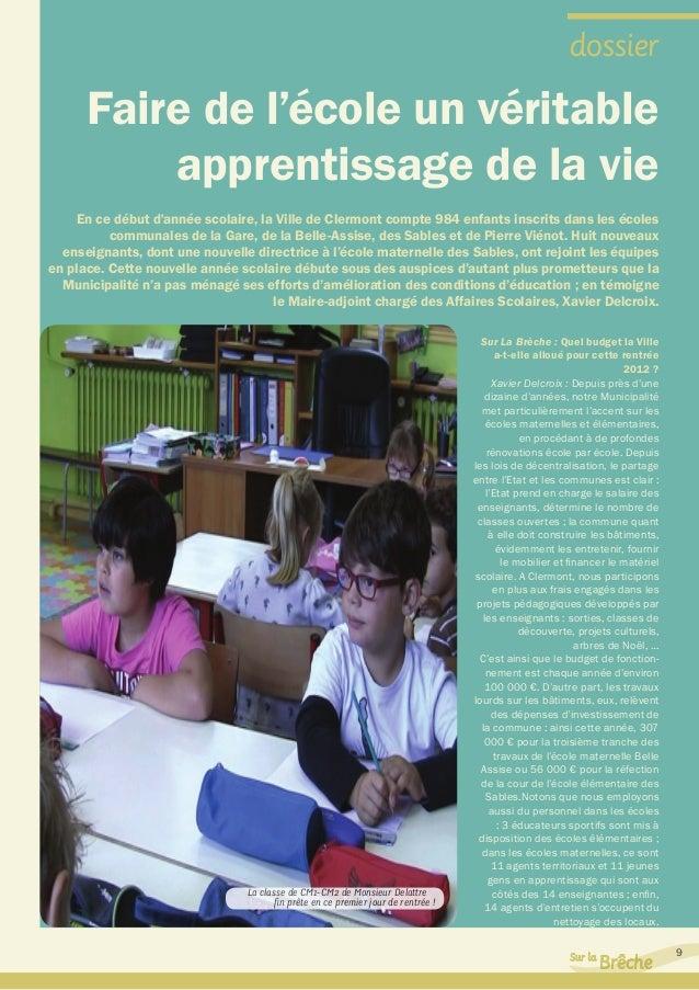 dossier      Faire de l'école un véritable          apprentissage de la vie    En ce début dannée scolaire, la Ville de Cl...